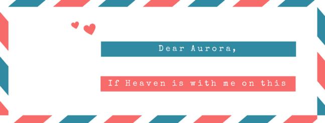 Dear Aurora,