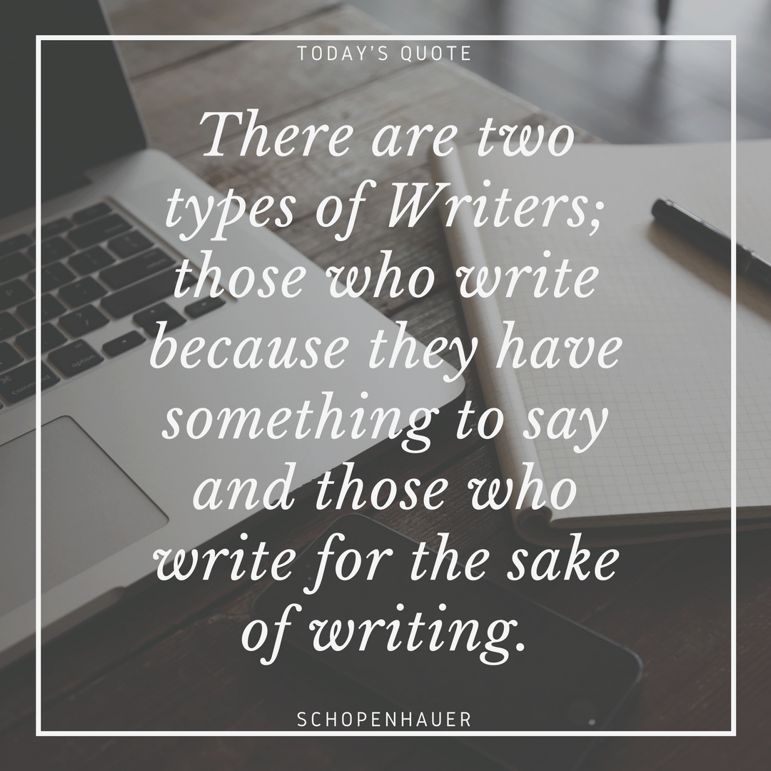 There are two types of writers;