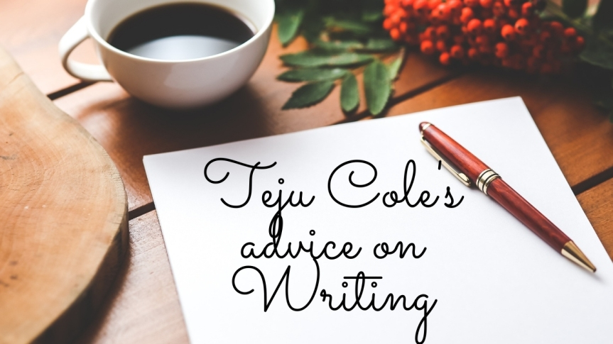 Eight Letters to a Young Writer by TejuCole